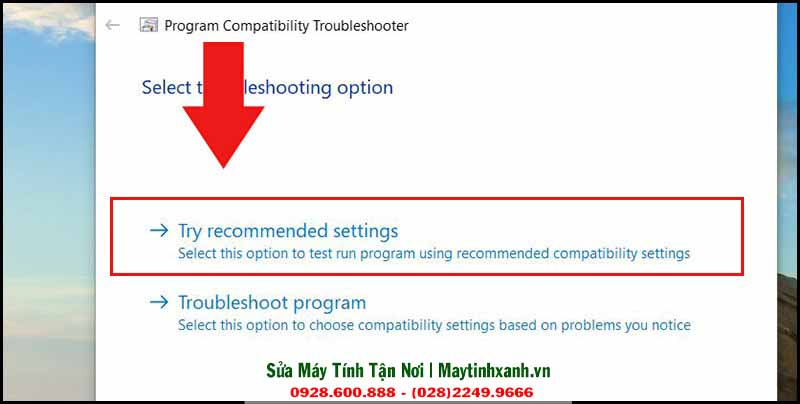 Chọn Try Recomended Settings